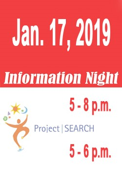 Graphic: Jan. 17, 2019. Information Night: 5-8 pm / Project SEARCH: 5-6 pm