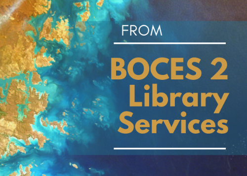 From BOCES 2 Library Services