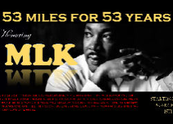 53 Miles for 53 Years. Honoring MLK. Poster.